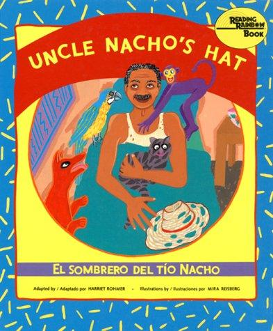 Uncle Nacho's hat = by Harriet Rohmer