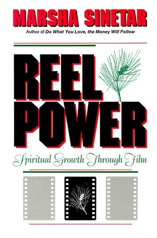 Reel power by Marsha Sinetar