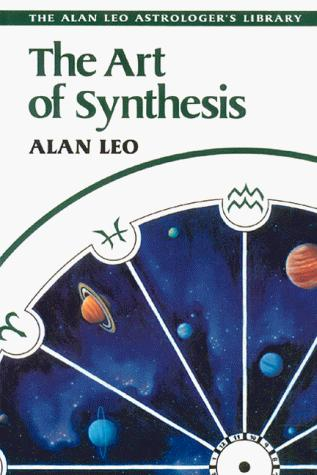 The art of synthesis by Alan Leo