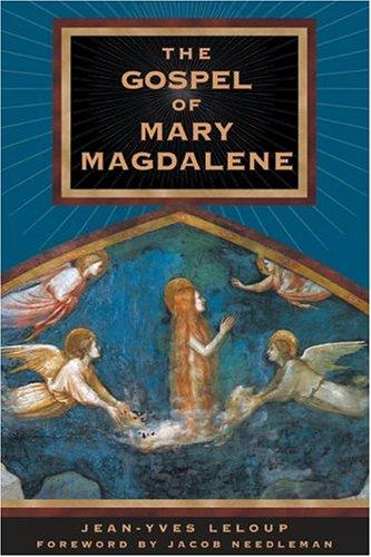 The Gospel of Mary Magdalene by Jean-Yves Leloup, Joseph Rowe