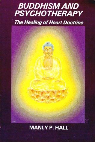 Buddhism and psychotherapy by Manly Palmer Hall
