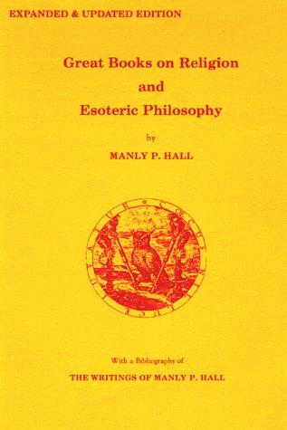 Great books on religion and esoteric philosophy by Manly Palmer Hall
