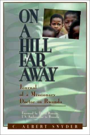 On a Hill Far Away