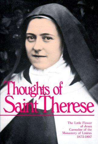 Thoughts of St. Therese by Saint Therese of Lisieux