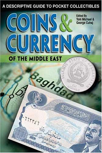 Coins & Currency Of The Middle East by