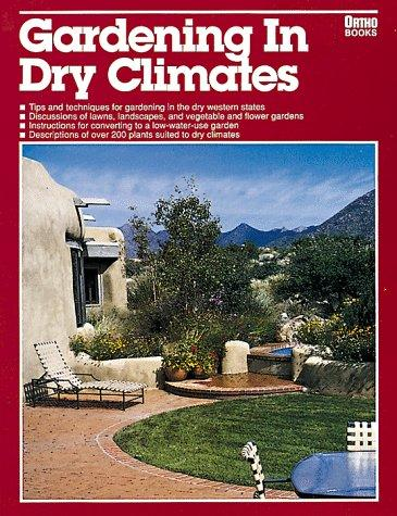 Gardening in dry climates by Scott Millard