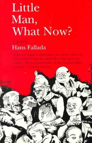 Kleiner Mann, was nun? by Hans Fallada