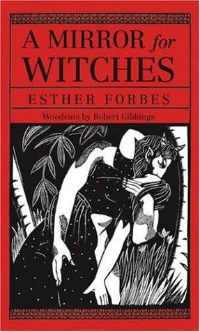 A mirror for witches by Esther Forbes