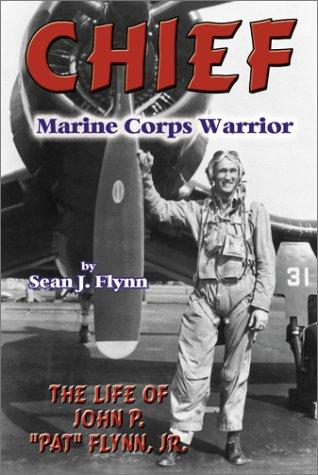 Image 0 of Chief -- Marine Corps Warrior: The Life of John P.