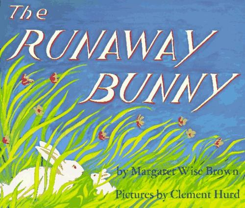 The Runaway Bunny Book and Tape (Caedmon Carryalong) by Margaret Wise Brown