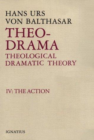 Theo-Drama Theological Dramatic Theory