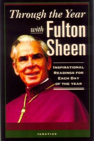 Through the Year With Fulton Sheen by Fulton Sheen