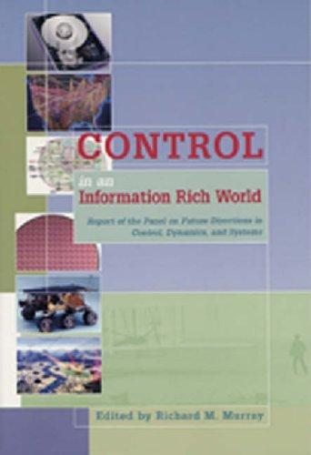 Control in an Information Rich World by Richard M. Murray