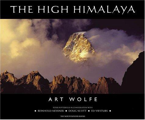 The High Himalaya by Art Wolfe