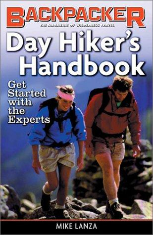 Day Hiker's Handbook by Michael L. Lanza