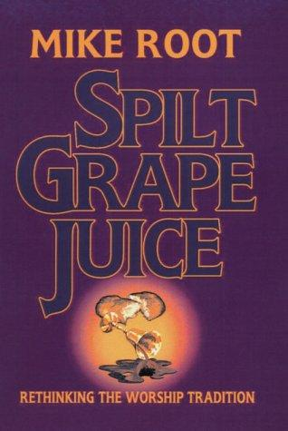 Spilt grape juice by Mike Root