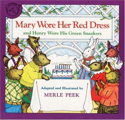 Mary Wore Her Red Dress and Henry Wore His Green Sneakers by Merle Peek
