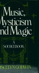Music, Mysticism and Magic by Joscelyn Godwin