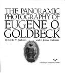 The panoramic photography of Eugene O. Goldbeck by Clyde W. Burleson