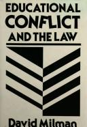 Educational conflict and the law by David Milman