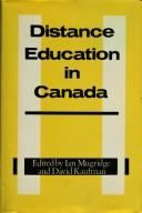 Distance education in Canada by edited by Ian Mugridge and David Kaufman.