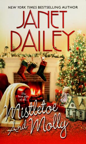 Mistletoe and Molly by Janet Dailey.