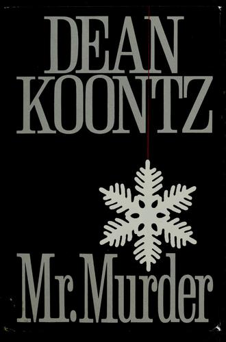 Mr. Murder by Dean Koontz.