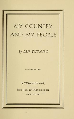 My country and my people by Lin, Yutang