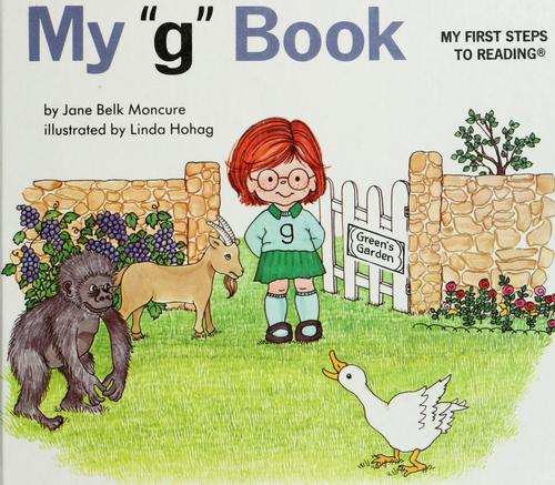 "My ""g"" book by Jane Belk Moncure"