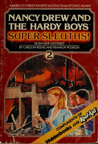 Nancy Drew and the Hardy boys, super sleuths! 2 by Carolyn Keene