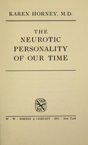 The neurotic personality of our time by Karen Horney
