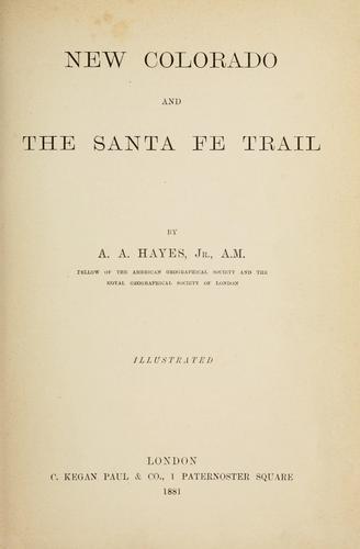 New Colorado and the Santa Fé trail