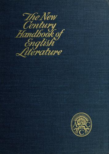 The New Century handbook of English literature by edited by Clarence L. Barnhart, with the assistance of William D. Halsey.