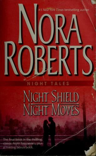 Night shield by Nora Roberts.