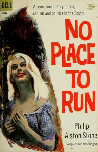 No place to run by Philip Alston Stone