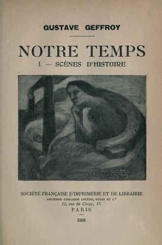 Notre temps by Gustave Geffroy