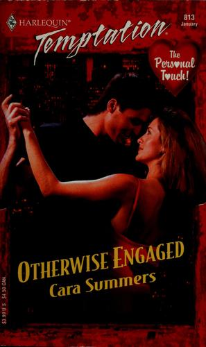 Otherwise engaged by Cara Summers