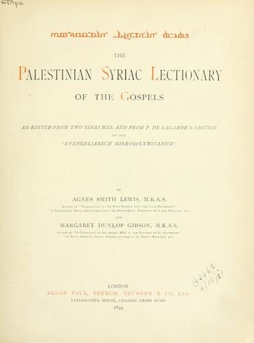 The Palestinian Syriac lectionary of the Gospels by