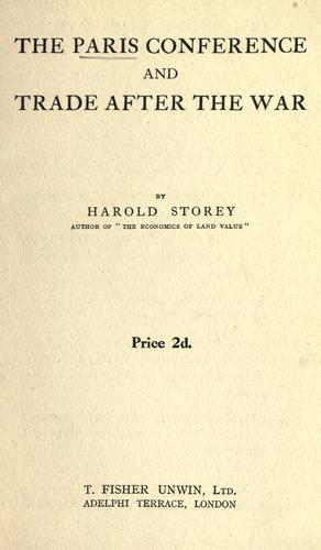 The Paris Conference and trade after the war by Harold Storey