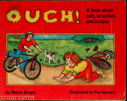 Ouch! by Melvin Berger