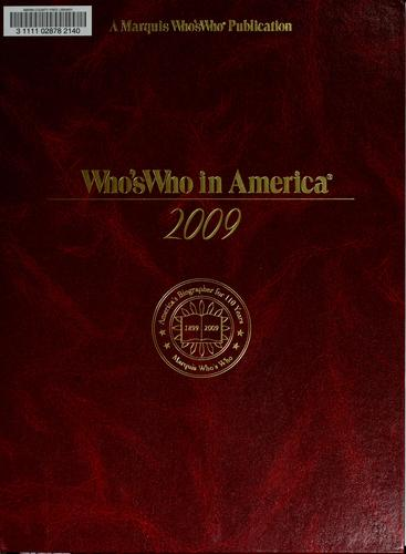 Who's who in America, 2009 by Marquis Who's Who, Inc