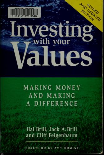 Investing with your values by Hal Brill