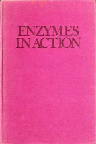 Enzymes in action by Melvin Berger