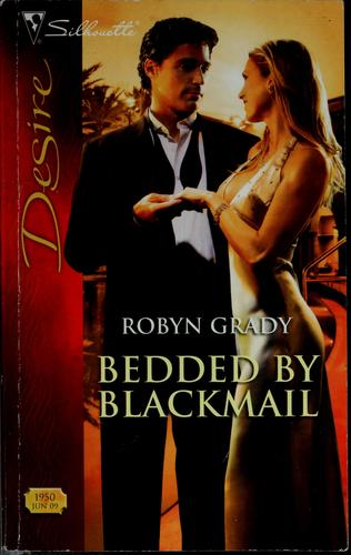 Bedded by blackmail by Robyn Grady