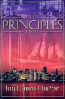 The Principles by Barry L. Cameron, Tom Pryor