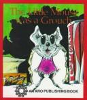 The Little Mouse Was a Grouch (Big, Big Books) by Janie Spaht Gill