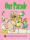 Our Parade (Elephant Books) by Janie Spaht Gill