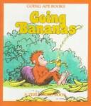 Going Bananas by Bob Reese