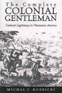 The Complete Colonial Gentleman
