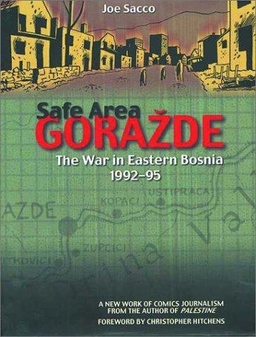 Safe Area Gorazde by Joe Sacco